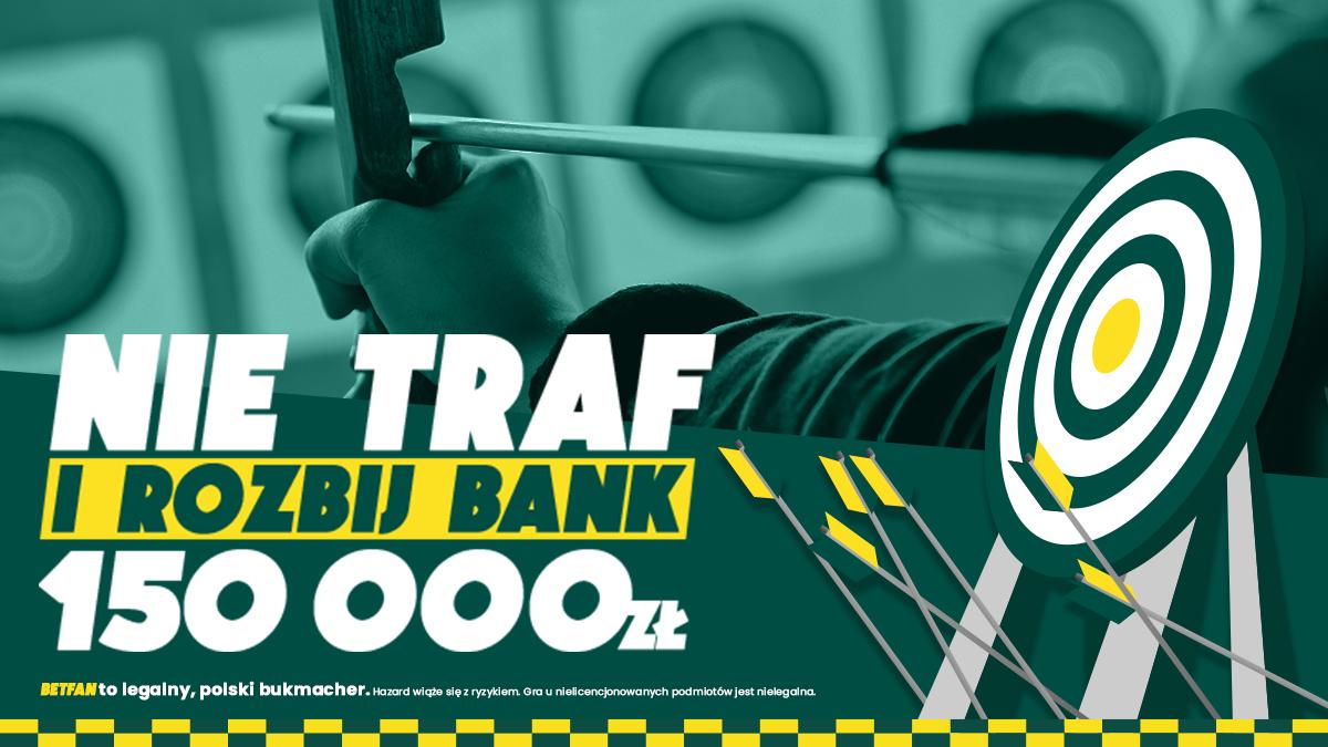 Betfan rozbij bank 150000
