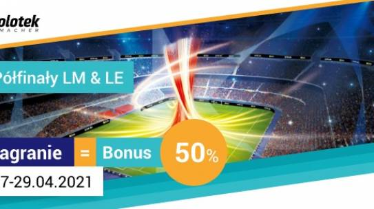 Bonus na Ligę Mistrzów i Ligę Europy