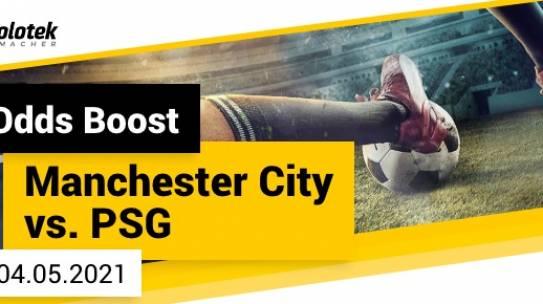 Liga Mistrzów Man City vs PSG Odds Boost